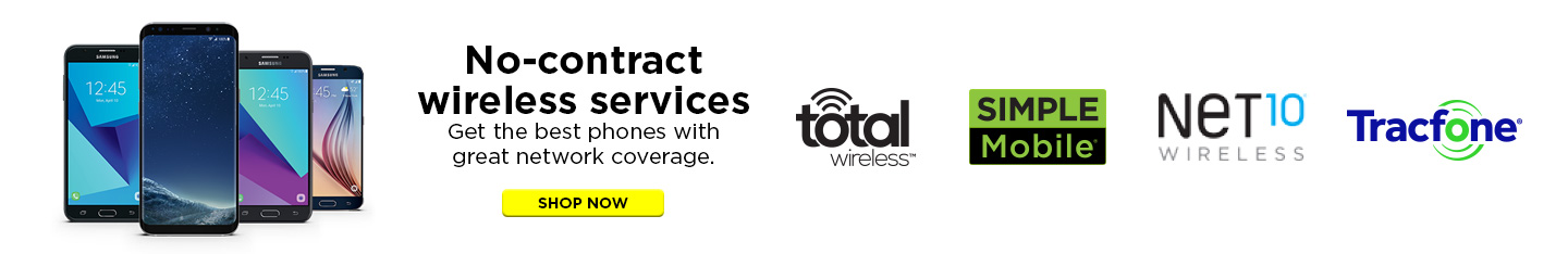 No-contract wireless services Get the best phones with great network coverage SHOP NOW total wireless SIMPLE Mobile Net 10 WIRELESS TRACFONE for the Moments That Matter