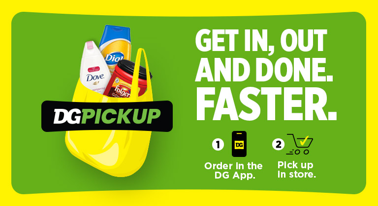 Get in, out and done faster with Dollar General PickUp
