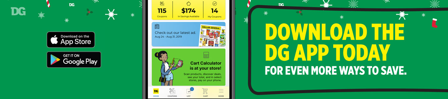 Download the Dollar General app today to help with all of your holiday shopping needs.