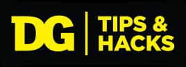 DG Tips & Hacks