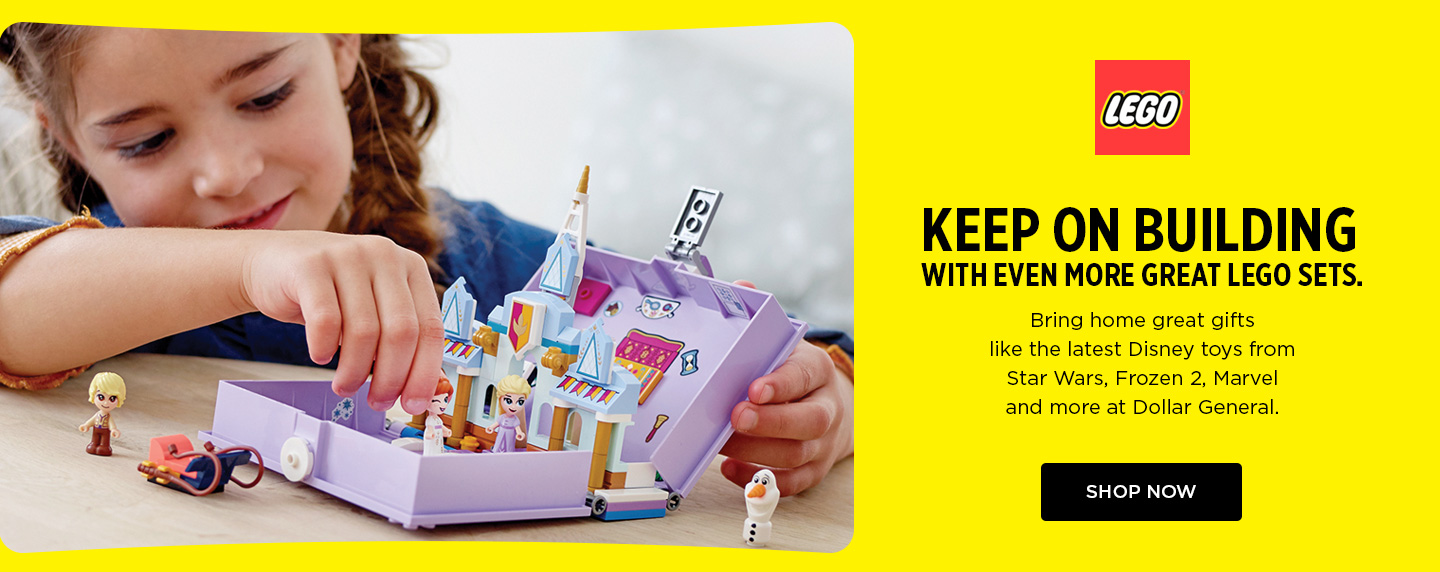 Keep on building with even more great Lego sets. Bring home great gifts like the latest Disney toys from Star Wars, Frozen 2, Marvel and more at Dollar General. Shop now.