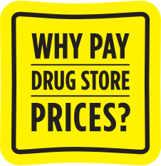 Why pay drug store prices?